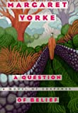 A Question of Belief, Margaret Yorke, 0892966491