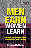 Men Earn, Women Learn, Veronica McGivney, 1862011982
