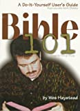 img - for Bible 101: A Do-It-Yourself User's Guide book / textbook / text book
