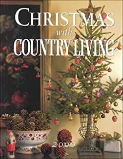Country Christmas: Decorating the Home for the Festive Season ...