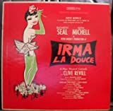 IRMA LA DOUCE - vinyl lp. ORIGINAL BROADWAY CAST: ELIZABETH SEAL - KEITH MICHELL IN: