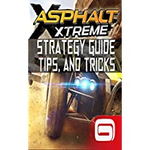 Asphalt Xtreme: Strategy Guide Tips and Tricks