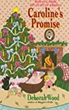 Caroline's Promise, Deborah Wood, 0515121932