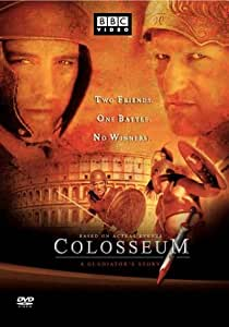 Colosseum - A Gladiator's Story/Pompeii - The Last Day
