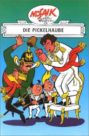 Die Digedags, Bd.20, Die Pickelhaube Gebundenes Buch – Januar 1996 Hannes Hegen Tessloff 3730210025 Belletristik