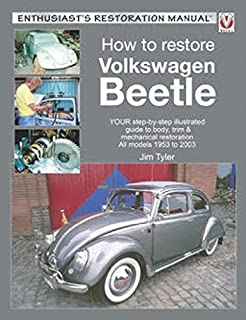how to restore volkswagen beetle enthusiast s restoration manual rh amazon com 1966 VW Beetle volkswagen beetle 1968 77 owners workshop manual pdf