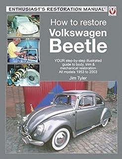 how to restore volkswagen beetle enthusiast s restoration manual rh amazon com 2004 vw beetle owners manual 2004 volkswagen beetle convertible owners manual pdf