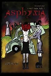 Asphyxia: A Smut Saga