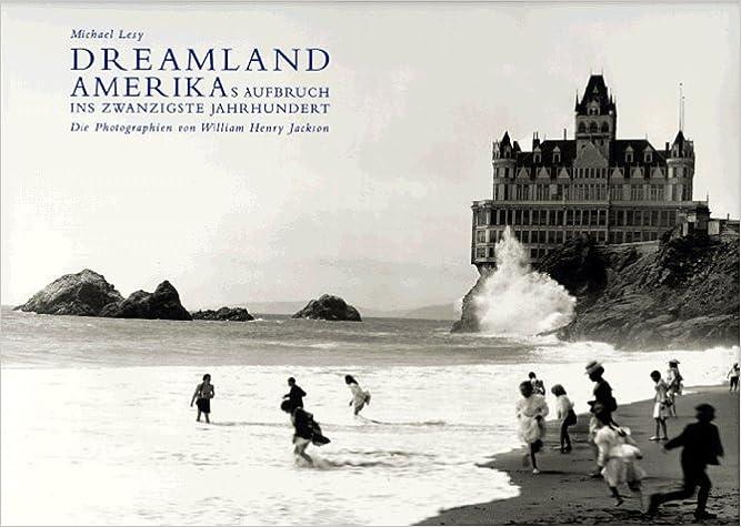 Book Dreamland. Amerikas Aufbruch ins 20. Jahrhundert
