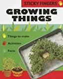 Growing Things, Ting Morris and Neil Morris, 1597710261