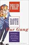 Our Gang, Philip Roth, 0375726845