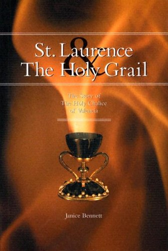 St. Laurence And The Holy Grail: The Holy Chalice Of Valencia pdf epub