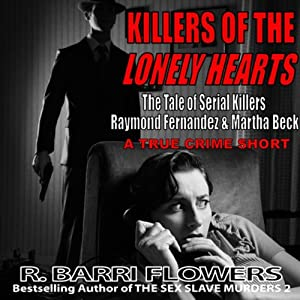 Killers of the Lonely Hearts Audiobook