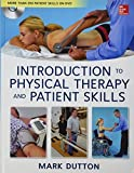 Dutton's Introduction to Physical Therapy and Patient Skills by Mark Dutton (2014-01-13)
