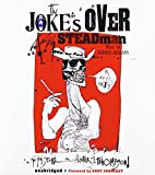 The Joke's Over: Ralph Steadman on Hunter S. Thompson