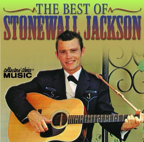 The Best of Stonewall Jackson by Collector's Choice