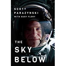 The Sky Below: A True Story of Summits, Space, and Speed [Kindle in Motion] (English Edition)
