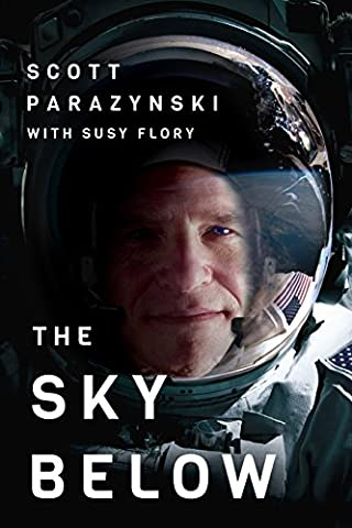 The Sky Below: A True Story of Summits, Space, and Speed - Little Space Explorers