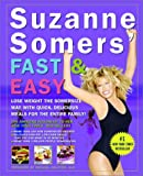 Suzanne Somers' Fast and Easy, Suzanne Somers, 1400046432