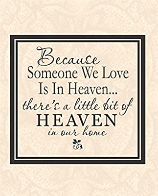 Top Selling Decals - Prices Reduced : Because Someone We Love Is In Heaven There's a little Bit Of Heaven In Our Home Memories Celebration Life Wall Sticker Size : 17 Inches X 17 Inches - 22 Colors Available