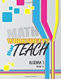 Worksheets That Teach: Algebra 1, Volume IV, Quantum Scientific Quantum Scientific Publishing, 1496052021