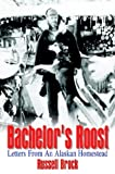 Bachelor's Roost, Russell Brock, 1410753123