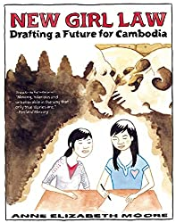 New Girl Law: Drafting a Future For Cambodia (Cambodian Grrrl)
