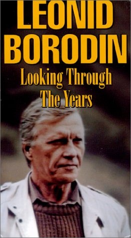 Leonid Borodin Looking Through The Years [VHS]