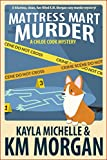 Mattress Mart Murder (Chloe Cook Cozy Mystery Book 1)