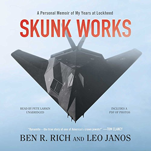 Skunk Works: A Personal Memoir of My Years at Lockheed by Blackstone Audio Inc