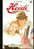 Heidi Grows Up, Charles Tritten, 0006914829