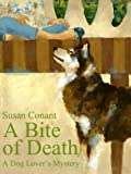 A Bite of Death by Susan Conant front cover