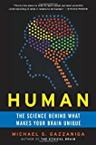 Human: The Science Behind What Makes Your Brain Unique (English Edition)