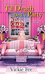 Til Death Do Us Party (A Liv And Di In Dixie Mystery)