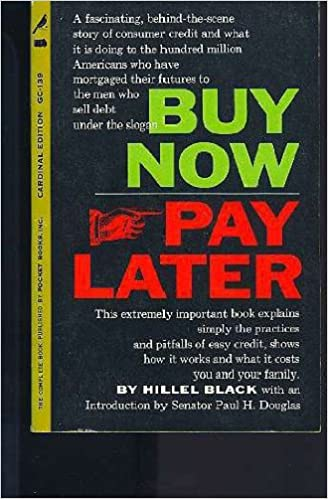 Buy now, pay later: Hillel Black: Amazon.com: Books Order Now Pay Later on payment order, template online order, material release order, ring order, travel order, document order,