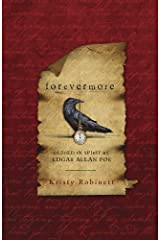 Forevermore: Guided in Spirit by Edgar Allan Poe Kindle Edition