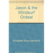 Jason & the Windsurf Ordeal