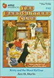 Kristy and the Worst Kid Ever (Baby-Sitters Club)