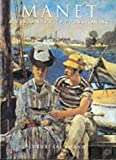 Manet: A Visionary Impressionist (The Impressionists)