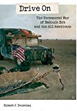 img - for Drive on: The Uncensored War of Bedouin Bob and the All-American book / textbook / text book