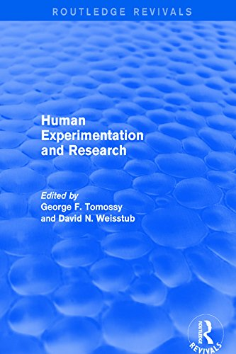Human Experimentation and Research (Routledge Revivals) (Angell Marcia)