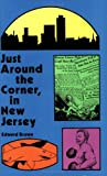 img - for Just Around the Corner, in New Jersey book / textbook / text book