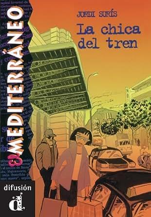 La chica del tren (El Mediterráneo) (Spanish Edition