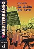 La chica del tren (El Mediterráneo) (Spanish Edition)