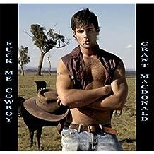 Fuck Me Cowboy [Explicit]