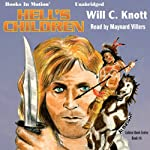 Hell's Children: Golden Hawk, Book 4 | Will C. Knott