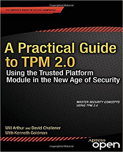 A practical guide to tpm 20 using the trusted platform module in a practical guide to tpm 20 using the trusted platform module in the new age of security 1st ed edition fandeluxe Choice Image