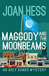 Maggody and the Moonbeams (The Arly Hanks Mysteries)