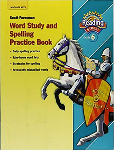 Reading 2007 spelling practice book grade 6 scott foresman reading 2007 spelling practice book grade 6 workbook edition by scott foresman fandeluxe Images