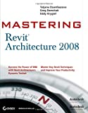img - for Mastering Revit Architecture 2008 book / textbook / text book
